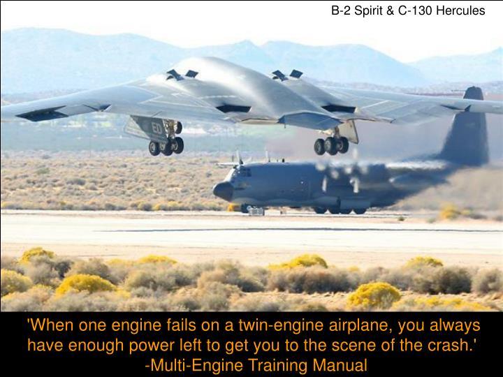 B-2 Spirit & C-130 Hercules