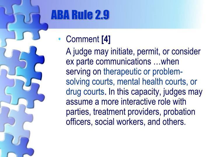 ABA Rule 2.9