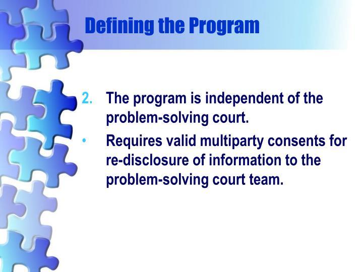 Defining the Program