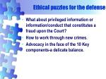 ethical puzzles for the defense1