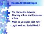 ethical skill challenges