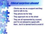 ethical surprises abound