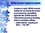 hipaa doesn t apply to courts
