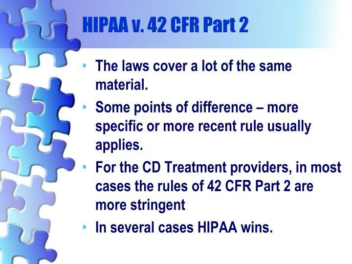 HIPAA v. 42 CFR Part 2