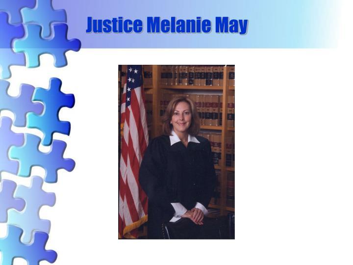 Justice Melanie May