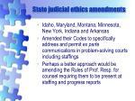 state judicial ethics amendments