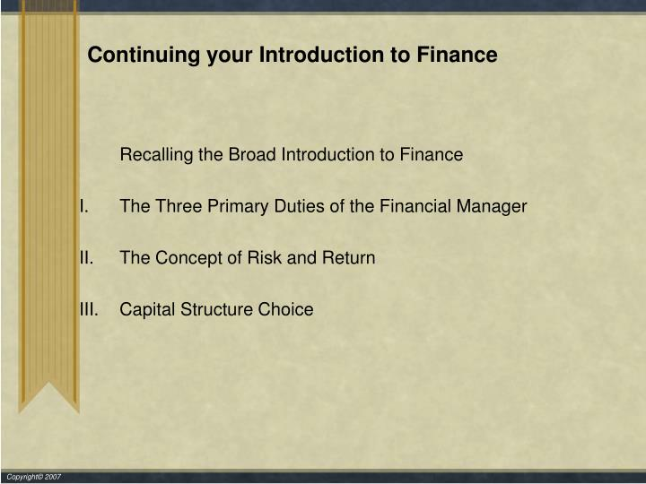 Continuing your introduction to finance