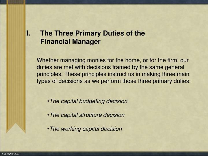 The Three Primary Duties of the
