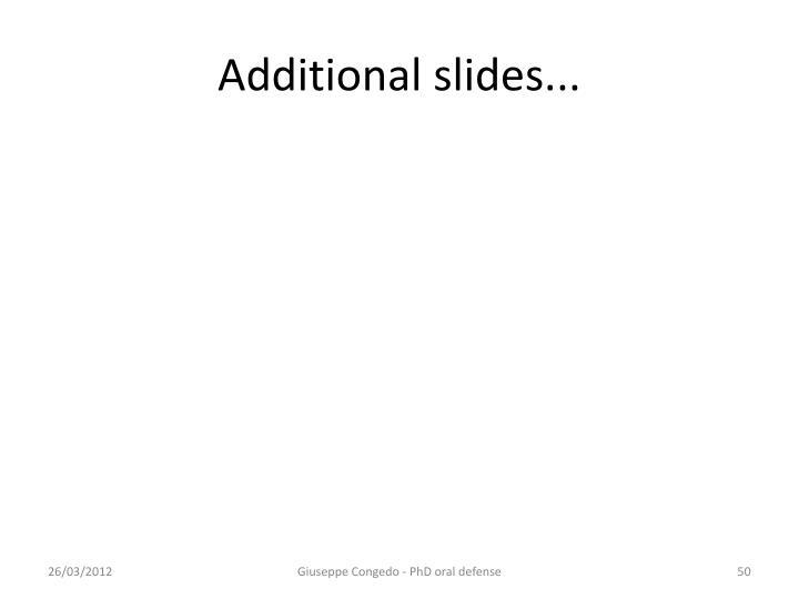 Additional slides...
