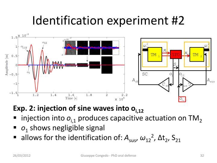 Identification experiment #2