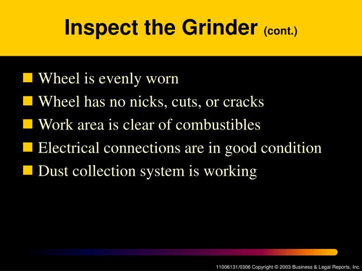 Inspect the Grinder