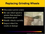 replacing grinding wheels