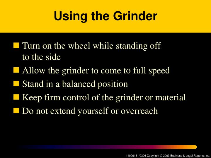 Using the Grinder