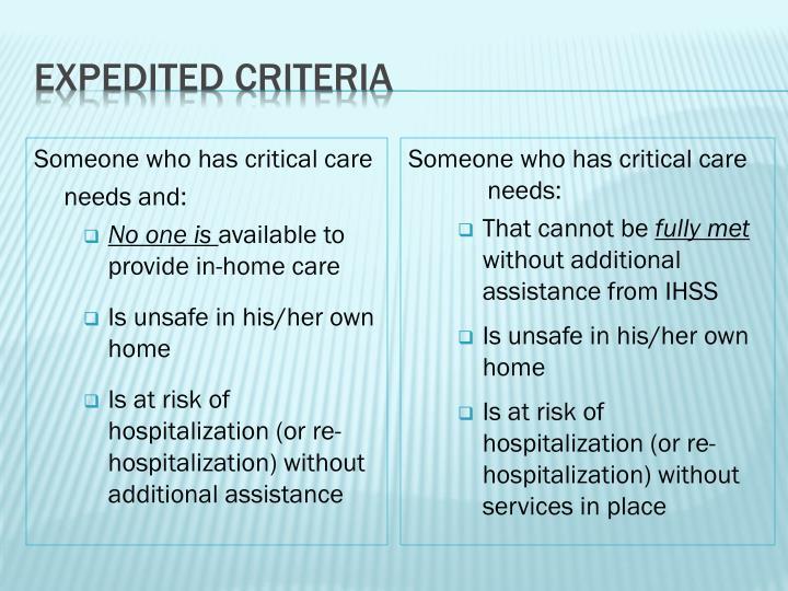 Expedited criteria