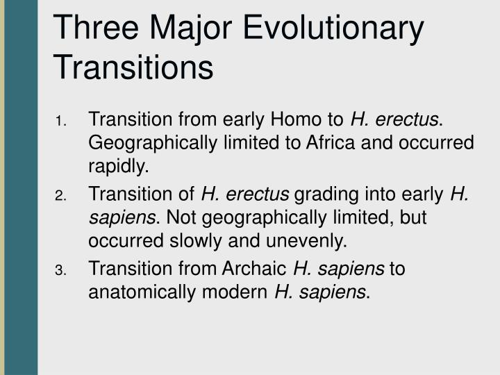Three Major Evolutionary Transitions