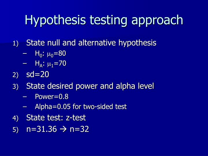 Hypothesis testing approach