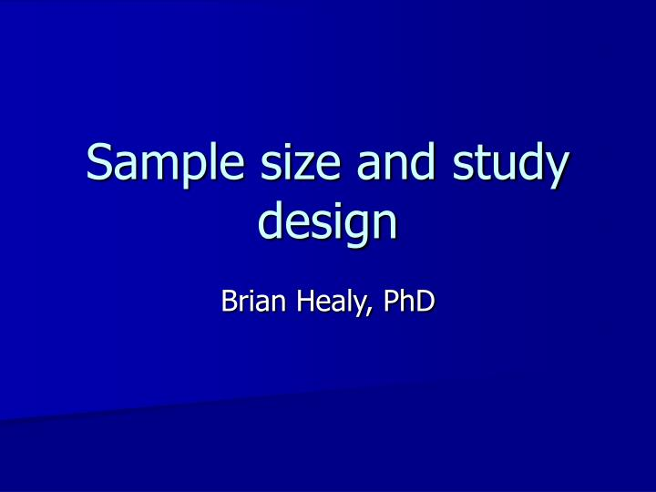 Sample size and study design