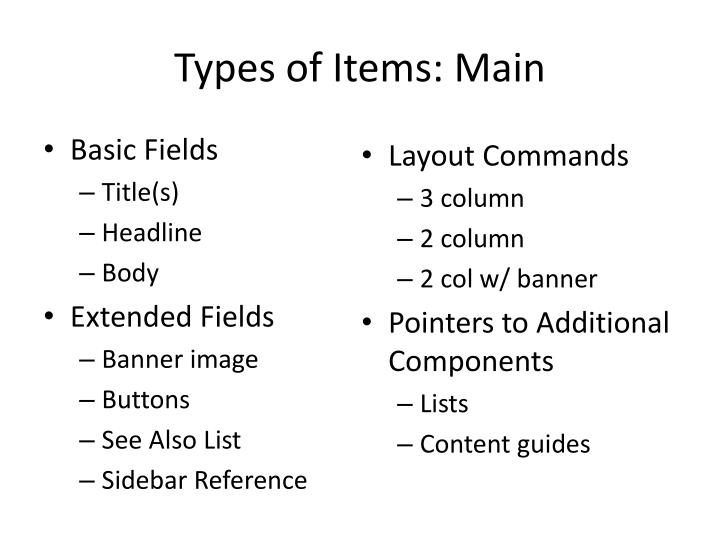 Types of Items: Main