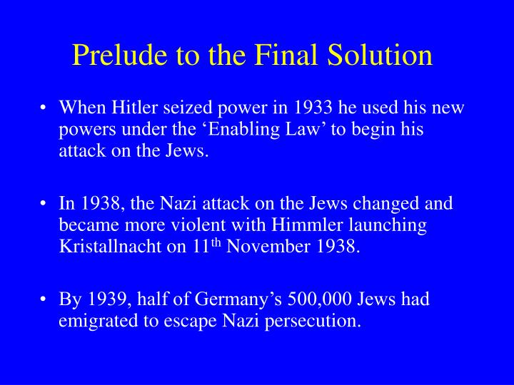 Prelude to the Final Solution