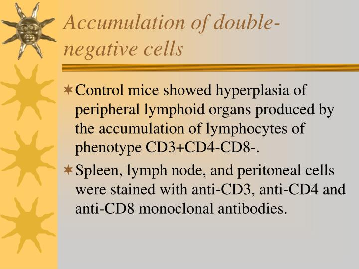 Accumulation of double-negative cells