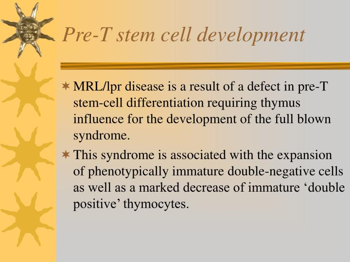 Pre-T stem cell development