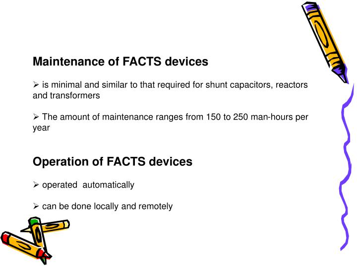 Maintenance of FACTS devices