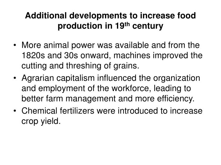 Additional developments to increase food production in 19