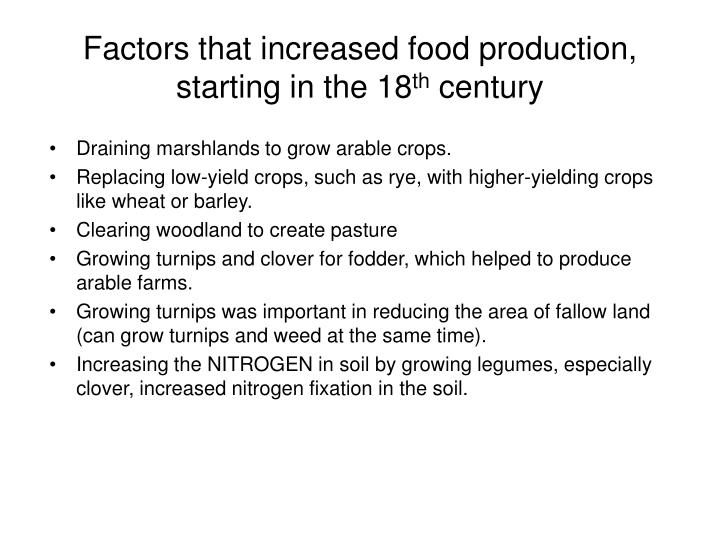 Factors that increased food production, starting in the 18