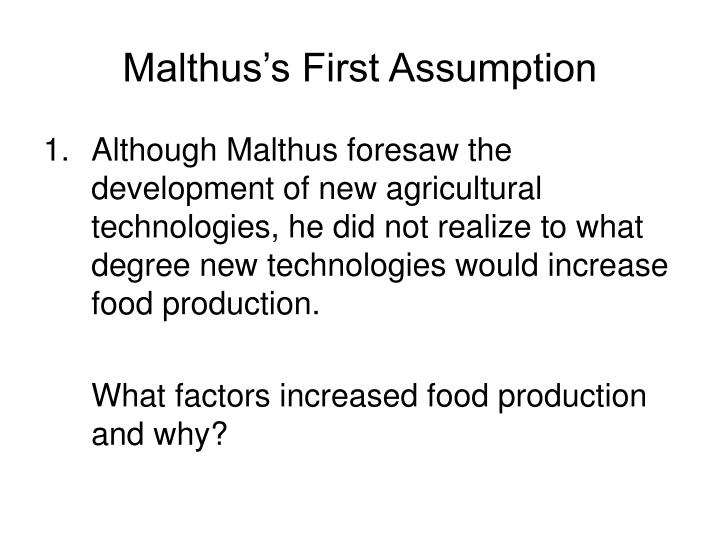 Malthus's First Assumption