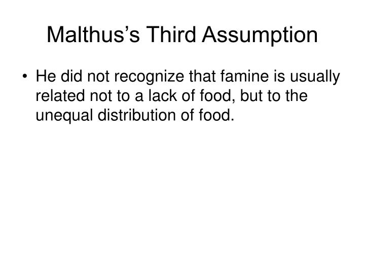 Malthus's Third Assumption