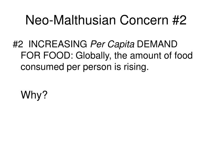 Neo-Malthusian Concern #2