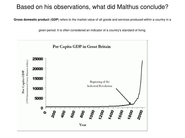 Based on his observations, what did Malthus conclude?