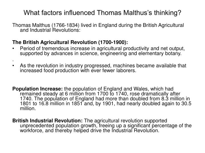 What factors influenced Thomas Malthus's thinking?