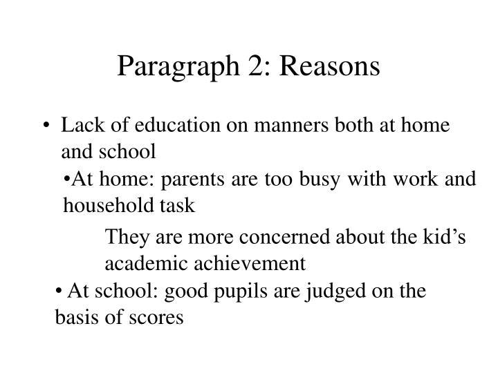 Paragraph 2: Reasons
