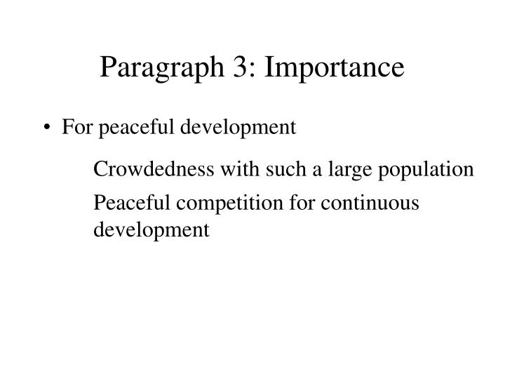 Paragraph 3: Importance
