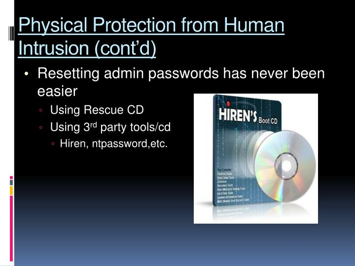 Physical Protection from Human Intrusion (cont'd)