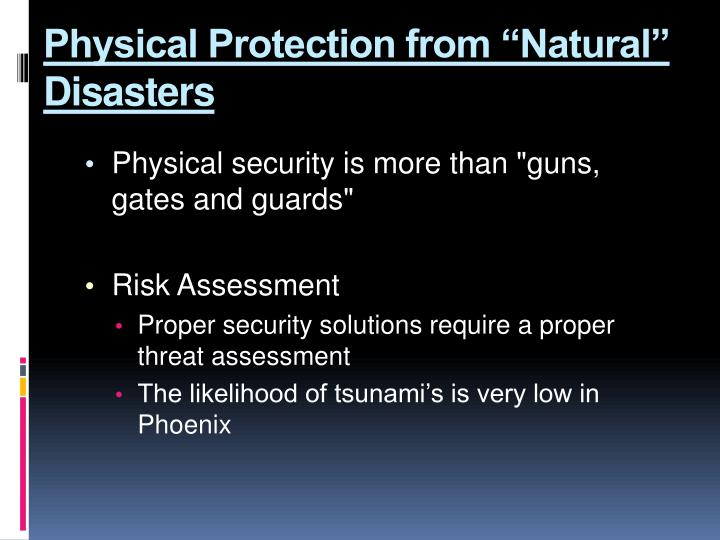 "Physical Protection from ""Natural"" Disasters"