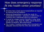 how does emergency response fit into health center priorities
