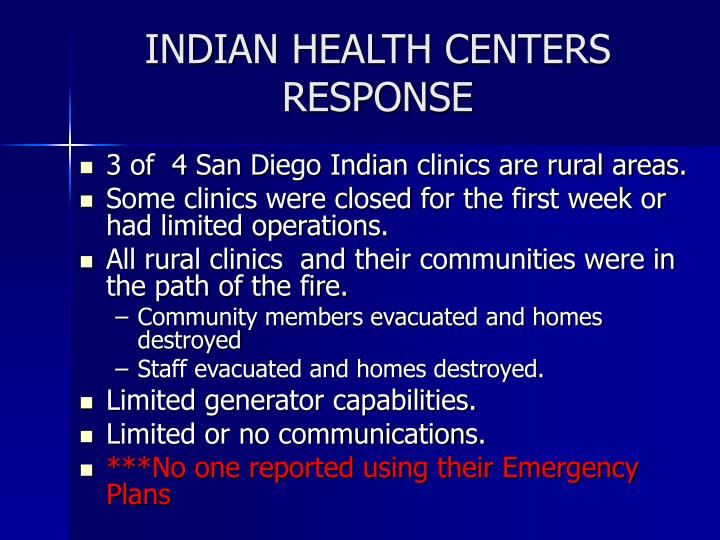 INDIAN HEALTH CENTERS RESPONSE