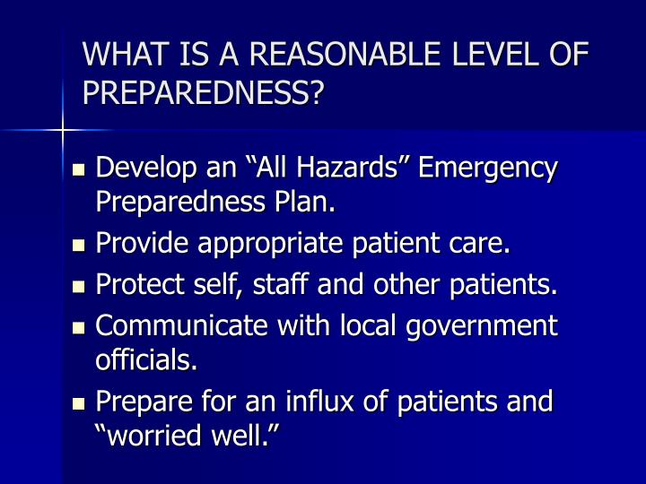 WHAT IS A REASONABLE LEVEL OF PREPAREDNESS?