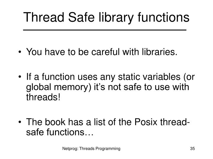 Thread Safe library functions