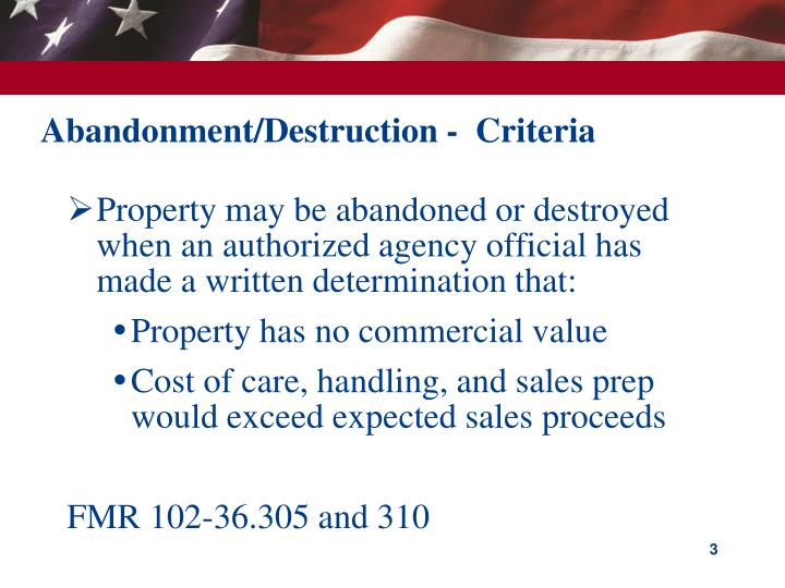 Abandonment destruction criteria