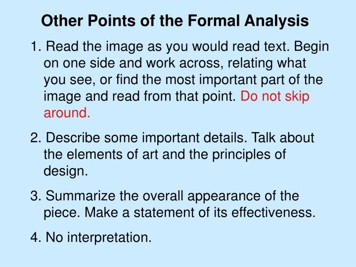 Other Points of the Formal Analysis