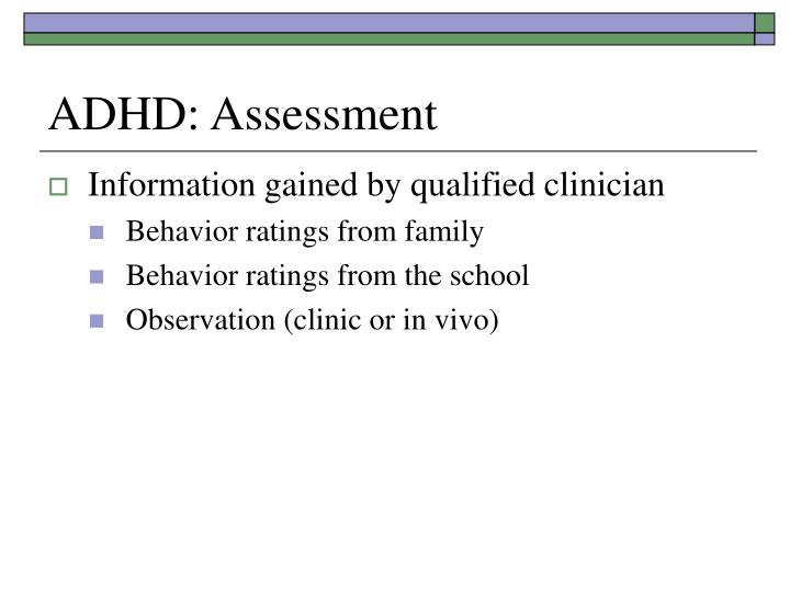 ADHD: Assessment