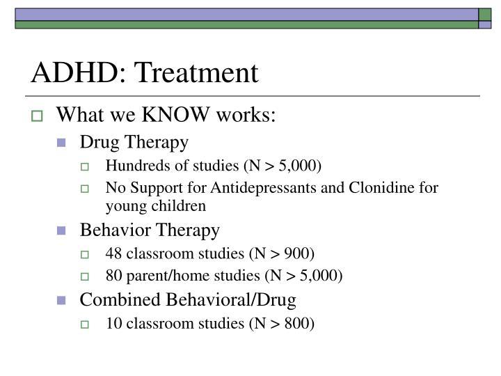 ADHD: Treatment