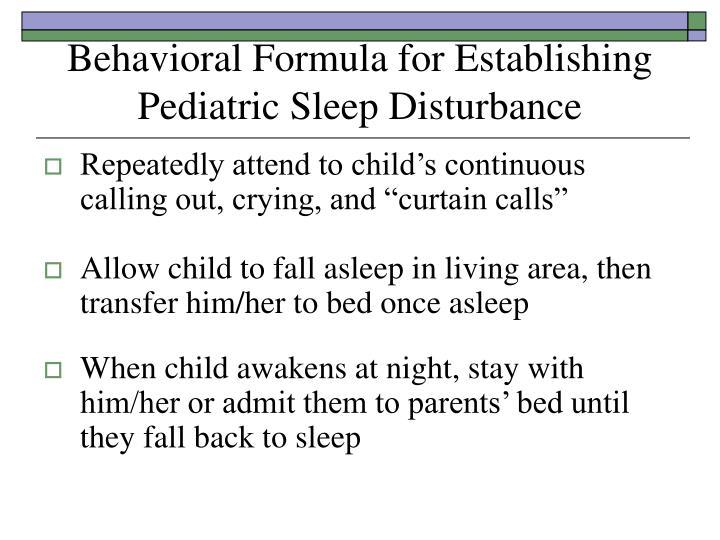 Behavioral Formula for Establishing Pediatric Sleep Disturbance