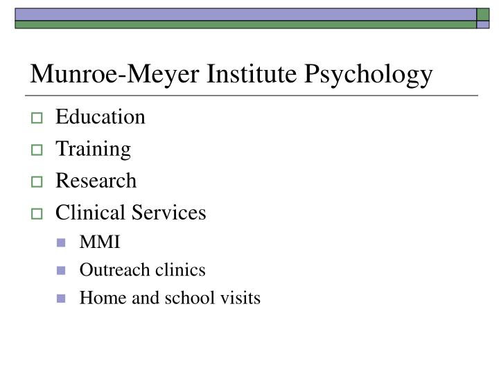 Munroe-Meyer Institute Psychology
