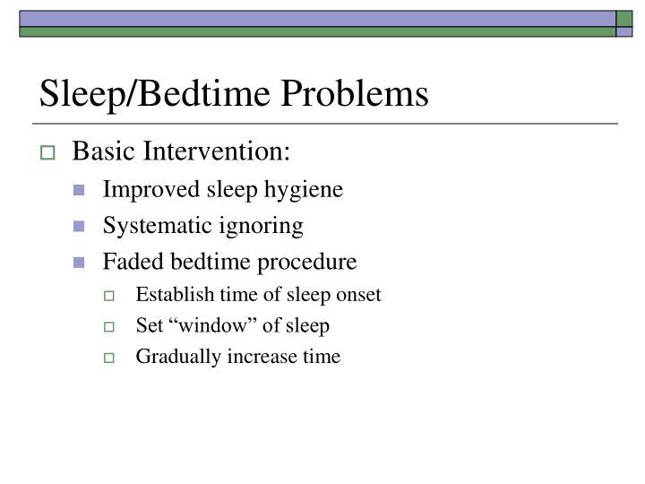 Sleep/Bedtime Problems