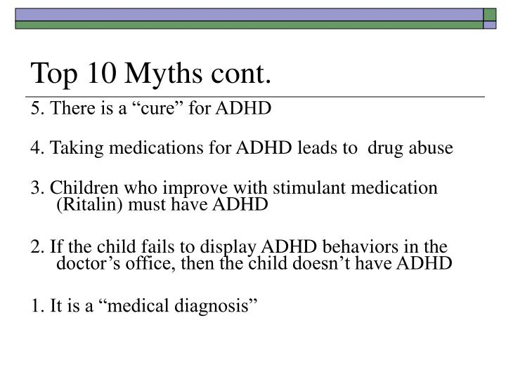 Top 10 Myths cont.