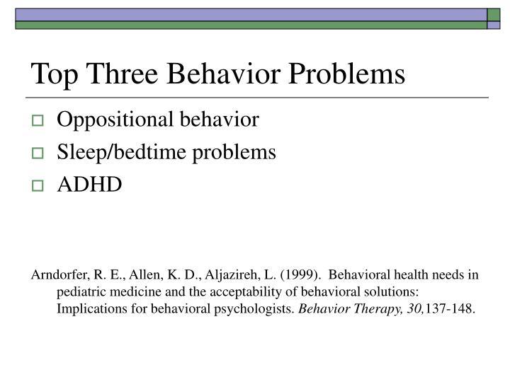 Top Three Behavior Problems